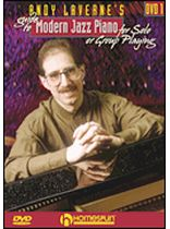 Andy Laverne - Andy Laverne's Guide To Jazz Piano - DVD 1 - For Solo or Group Playing - DVD One - DVD