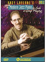 Andy Laverne - Andy Laverne's Guide To Jazz Piano - DVD 2 - For Solo or Group Playing - DVD Two - DVD