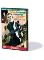 Gordon Lightfoot - Learn To Play the Songs of Gordon Lightfoot - Guitar Arrangements for Eight Classics - DVD