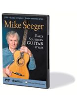 Mike Seeger - Early Southern Guitar Styles - DVD