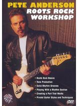 Pete Anderson - Pete Anderson: Roots Rock Workshop - DVD