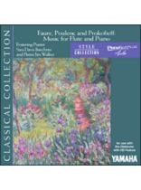 Faur?, Poulenc and Prokofiev - Music for Flute and Piano - Yamaha Pianosoft Plus Audio Software