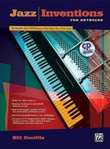 Bill Cunliffe - Jazz Inventions for Keyboard - Book/CD set