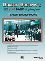 Gordon Goodwin's Big Phat Band Play Along Series: Tenor Saxophone - Book/CD set