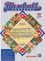 Jerry Silverman - The Baseball Songbook - Songs and Images from the Early Years of America's Favorite Pastime - Book/CD set