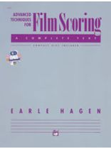 Earle Hagen - Advanced Techniques for Film Scoring - Book/CD set