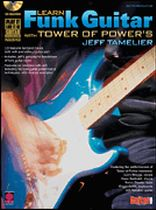Tower of Power - Learn Funk Guitar With Tower of Power's Jeff Tamelier - Book/CD set