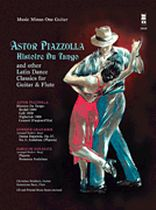 Christian Reichert - Piazzolla - Histoire Du Tango and Other Latin Classics for Guitar & Flute Duet - Music Minus One - Book/CD set