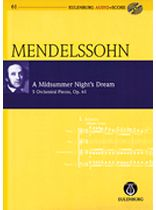 Felix Mendelssohn-Bartholdy - A Midsummer Night's Dream, Op. 61 - 5 Orchestral Pieces Eulenburg Audio+Score Study Score/CD Pack - Book/CD set