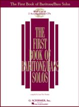 The First Book of Baritone - Bass Solos
