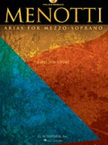 Gian Carlo Menotti - Menotti Arias for Mezzo-Soprano - 8 Arias From 5 Operas - Book/CD set