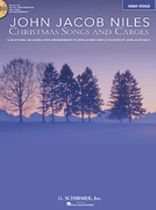 John Jacob Niles - Christmas Songs and Carols - High Voice, Book/CD Pack - Book/CD set