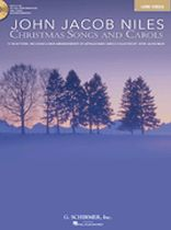 John Jacob Niles - John Jacob Niles: Christmas Songs and Carols - Low Voice, Book/CD Pack - Book/CD set