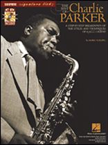 Charlie Parker - The Best of Charlie Parker (Saxophone) - Signature Licks Series - A Step-By-Step Breakdown of the Styles and Techniques of a Jazz Legend - Book/CD pack - Book/CD set