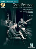 Oscar Peterson - Classic Trio Performances - A Step-By-Step Breakdown of the Piano Styles and Techniques of a Jazz Virtuoso - Book/CD set