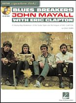 Blues Breakers with John Mayall & Eric Clapton - A Step-By-Step Breakdown of the Guitar Styles and Techniques of John Mayall and Eric Clapton - Book/CD set