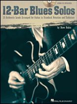 12-Bar Blues Solos - 25 Authentic Leads Arranged for Guitar In Standard Notation & Tablature