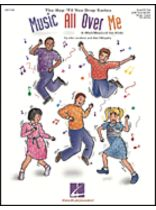 Music All Over Me  - A Mini-Musical for Young Singers - Book/CD set