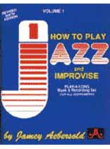 Aebersold Volume 1 Jazz: How To Play and Improvise Book/CD set