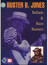 Buster B. Jones - Ballads & Barn Burners Book/CD Set