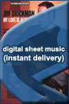 Jim Brickman - My Love Is Here - Sheet Music (Digital Download)