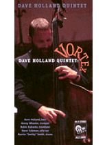 Dave Holland - Dave Holland Quintet - Vortex - Video Cassette