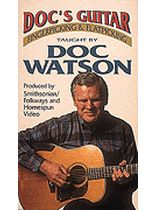 Doc Watson - Doc's Guitar - Fingerpicking and Flatpicking - Video Cassette