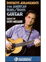 Innovative Arrangements for American Blues/Roots Guitar - Video Cassette