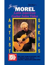 Morel - Jorge Morel/Latin American Guitar Solos Video - Video Cassette