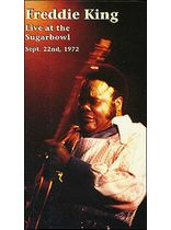 Freddie King Live At the Sugarbowl Sept. 22nd, 1972 Video Video Cassette