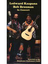 Ledward Kaapana & Bob Brozman In Concert Video Video Cassette