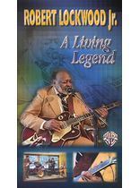 Robert Lockwood Jr. - A Living Legend - Video Cassette