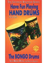 Brad Dutz - Have Fun Playing Hand-Drums - The Bongo Drums, Step One - Video Cassette
