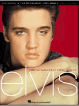 Elvis Presley - The 50 Greatest Love Songs